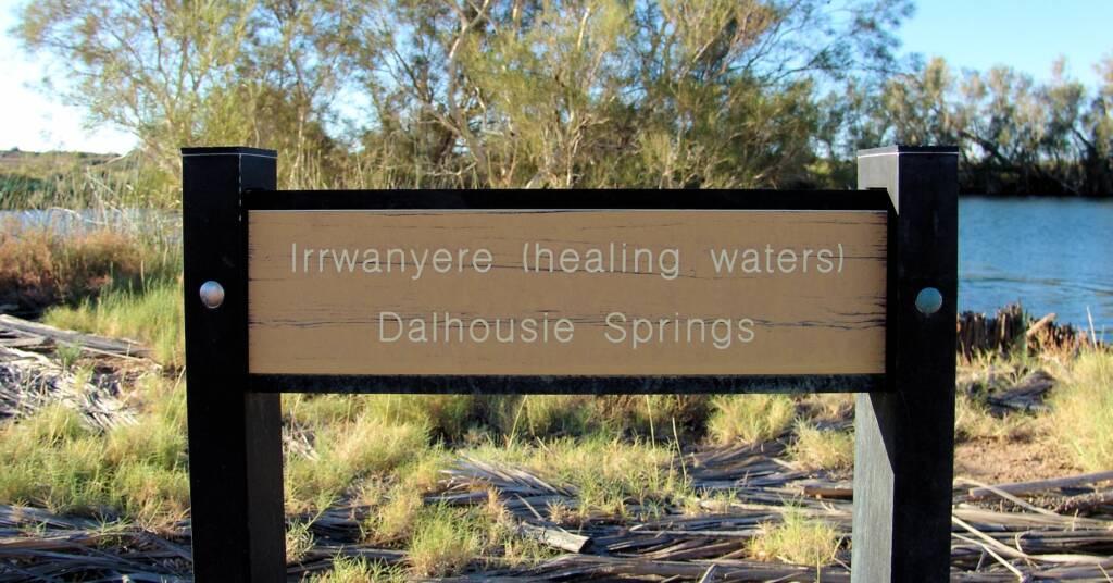 Irrwanyere (healing waters) Dalhousie Springs signage